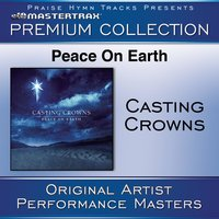 Peace On Earth Premium Collection — Casting Crowns