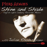 Shine and Shade — Piers Adams