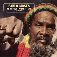 The Revolutionary Years — Pablo Moses