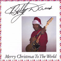 Merry Christmas To The World — Billy Davis
