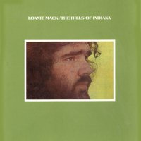The Hills Of Indiana — Lonnie Mack