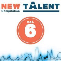 New Talent Compilation, Vol. 6 — сборник