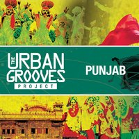The Urban Grooves Project - Punjab — сборник
