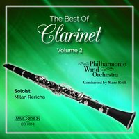 The Best Of Clarinet, Volume 2 — H. Mancini, Andrew Lloyd Webber, E.Morricone, Marc Reift, Philharmonic Wind Orchestra & Marc Reift Orchestra