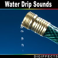 Water Drip Sounds — Digiffects Sound Effects Library
