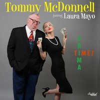 Prima Time — Laura Mayo, Tommy McDonnell