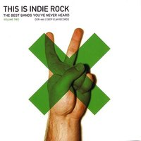 This Is Indie Rock, Vol. 2 — сборник