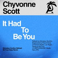 It Had to Be You — Chyvonne Scott