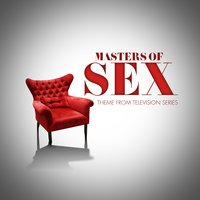 Masters of Sex (Theme from Tv Series) — Michael Penn, The Original Television Orchestra