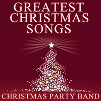 Greatest Christmas Songs — Christmas Party Band