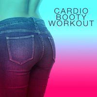Cardio Booty Workout — Booty Workout