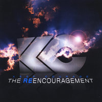 The Re-Encouragement — Keef Courage