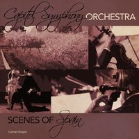 Capitol Symphony Orchestra: Scenes of Spain — Capitol Symphony Orchestra