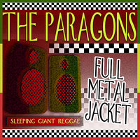 Full Metal Jacket — The Paragons, Yellowman