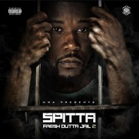Fresh Outta Jail 2 — Spitta