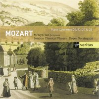 Mozart: Piano Concerto Nos 20, 23, 24, & 25 — Melvyn Tan/London Classical Players/Sir Roger Norrington, Roger Norrington, Вольфганг Амадей Моцарт