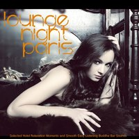 Lounge Night Paris — сборник