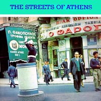 The Streets of Athens (Popular Songs of Greece) — сборник