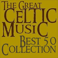 The Great Celtic Music, Best 50 Collection — сборник
