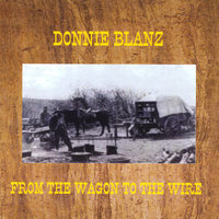 From the Wagon to the Wire — Donnie Blanz