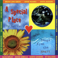 A Special Place: Songs from the Heart — Bob Ost, Rebecca Luker, Alice Ripley, Lillias White, others