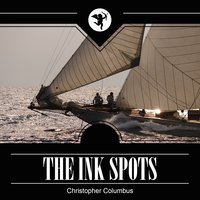 Christopher Columbus — The Ink Spots