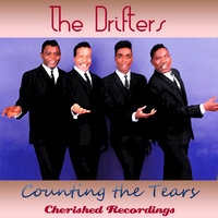 Counting The Tears — The Drifters