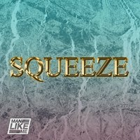 Squeeze — Man Like Me