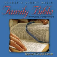 Reader's Digest Music: Family Bible: The Muscle Shoals Sessions: Beloved Gospel Greats — сборник