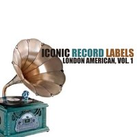 Iconic Record Labels: London American, Vol. 1 — сборник