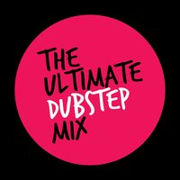 The Ultimate Dubstep Mix — Dubstep Masters, Drum & Bass|Dubstep Masters