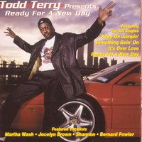 Todd Terry Presents Ready for a New Day — Todd Terry
