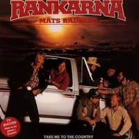 Take Me To The Country — Mats Rådberg & Rankarna
