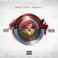 Over Under — Shocker G, Surpass Flavor