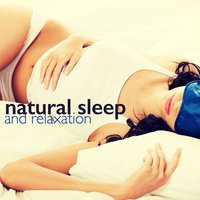 Natural Sleep and Relaxation — Sounds of Nature for Deep Sleep and Relaxation