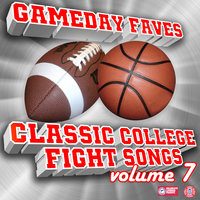 Gameday Faves: Classic College Fight Songs (Volume 7) — сборник