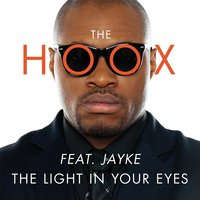 The Light in Your Eyes — The Hoox