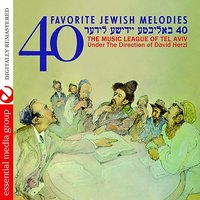 40 Favorite Jewish Melodies — The Music League Of Tel Aviv