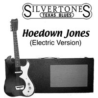 Hoedown Jones — The Silvertones