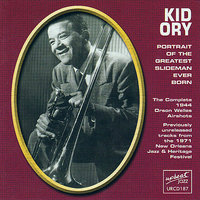 Portrait Of The Greatest Slideman Ever Born — Kid Ory