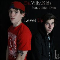 Level Up  (feat. Juhboi Dom) — Da Villy Kids