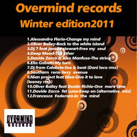 Overmind Records Winter Edition 2011 — Alessandro Florio, Oliver Bailey