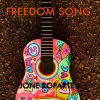 Freedom Song — Jone Roparte