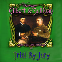 Gilbert & Sullivan - Trial By Jury (1927) — сборник