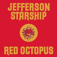 Red Octopus — Jefferson Starship