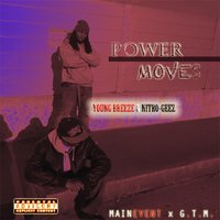 Power Moves — Nitro-Geez & Young Breeze