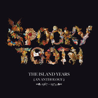 The Island Years 1967 – 1974 — Spooky Tooth