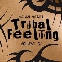 Tribal Feeling, Vol. 1 — сборник