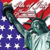The 4th of July - America Celebrates! — сборник