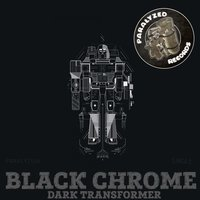 Dark Transformer — Black Chrome
